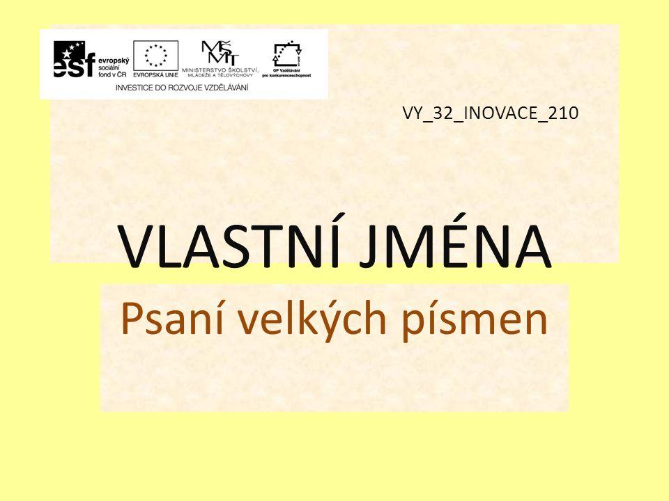 VY_32_INOVACE_210 VLASTNÍ JMÉNA