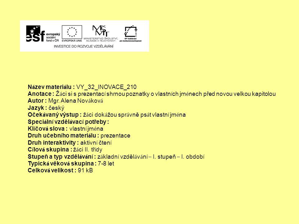 Název materiálu : VY_32_INOVACE_210