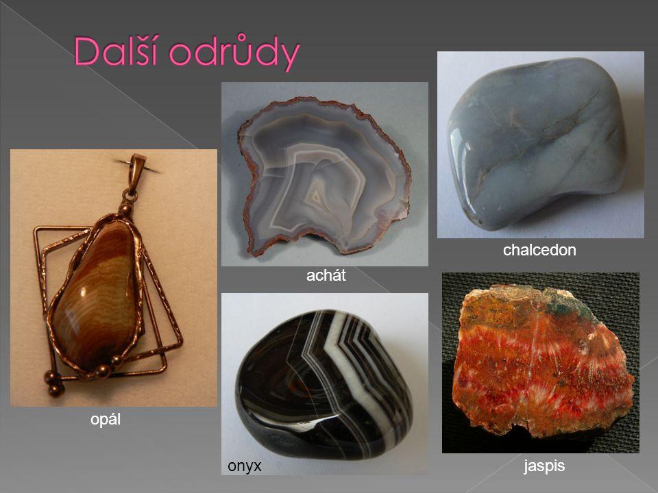 Další odrůdy chalcedon achát opál onyx jaspis