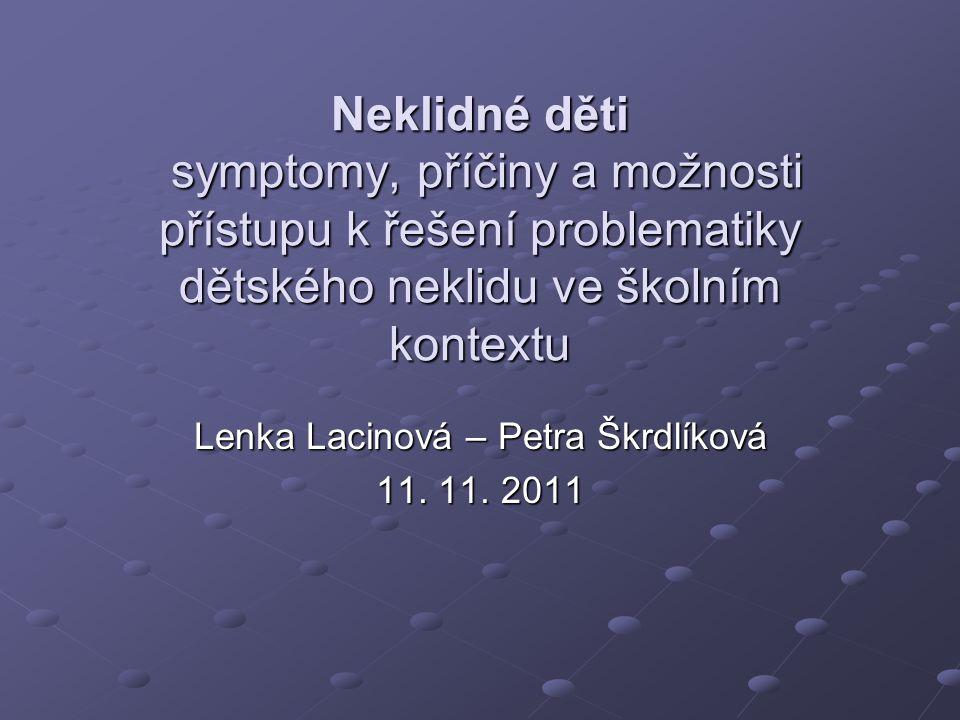 Lenka Lacinová – Petra Škrdlíková 11. 11. 2011
