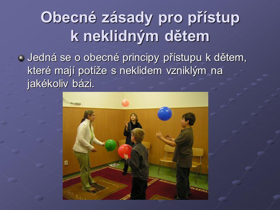 Obecné zásady pro přístup k neklidným dětem