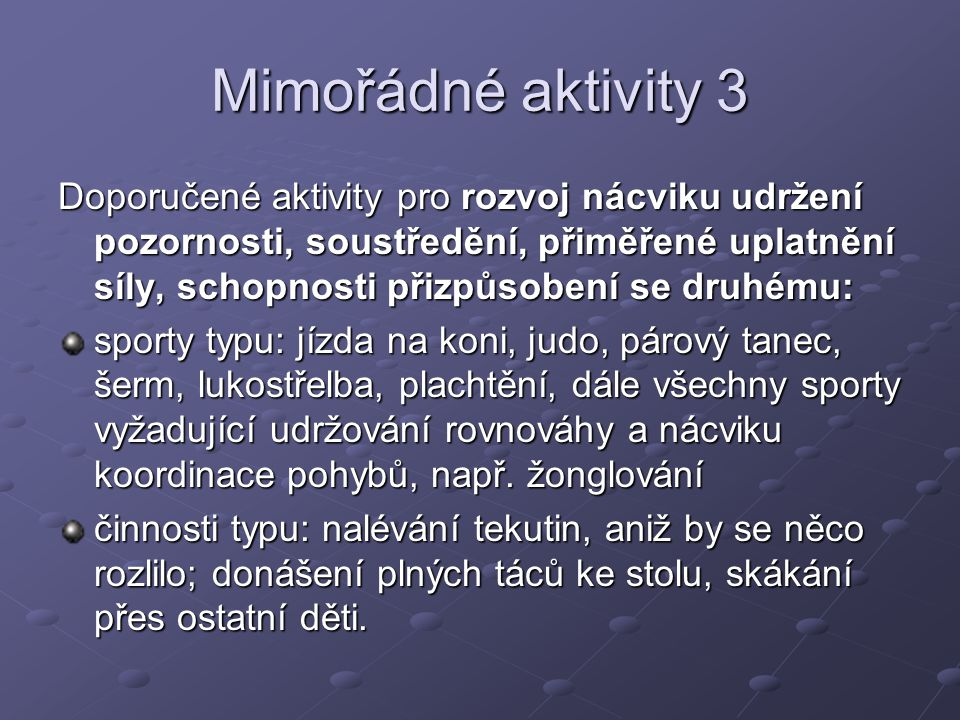 Mimořádné aktivity 3