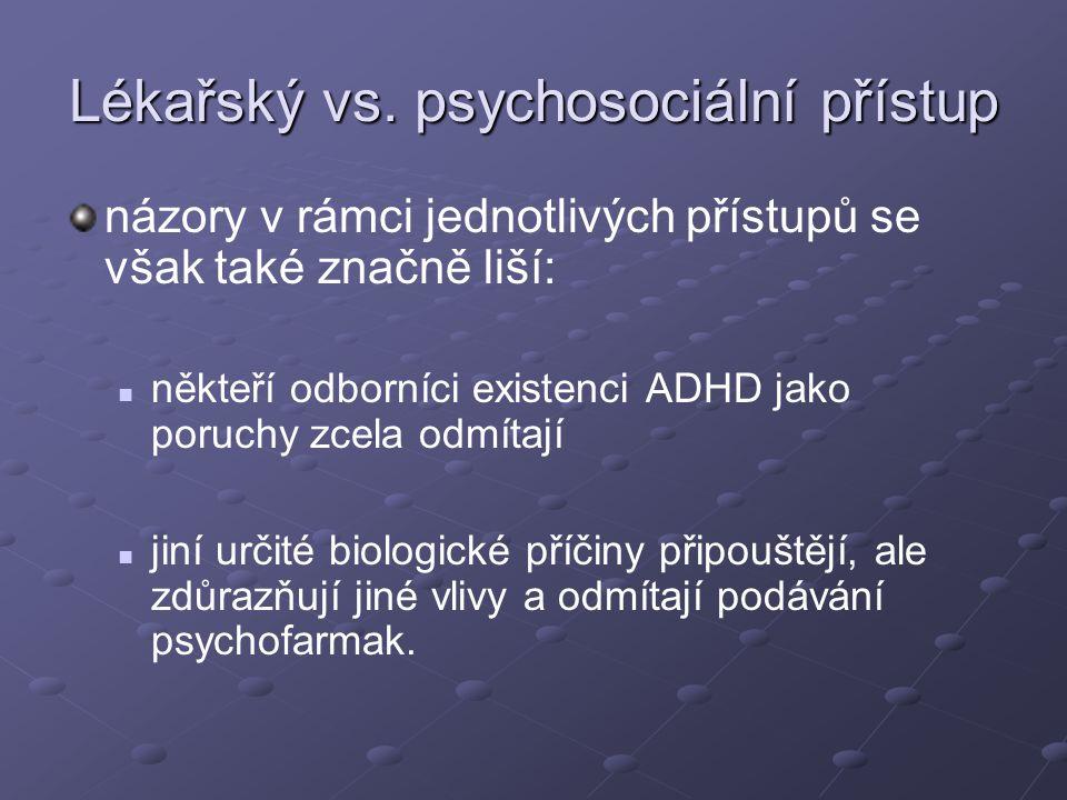 Lékařský vs. psychosociální přístup