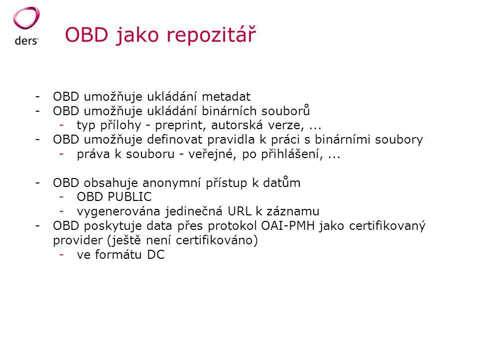 OBD jako repozitář OBD umožňuje ukládání metadat