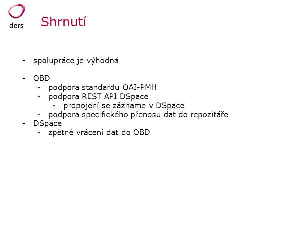 Shrnutí spolupráce je výhodná OBD podpora standardu OAI-PMH