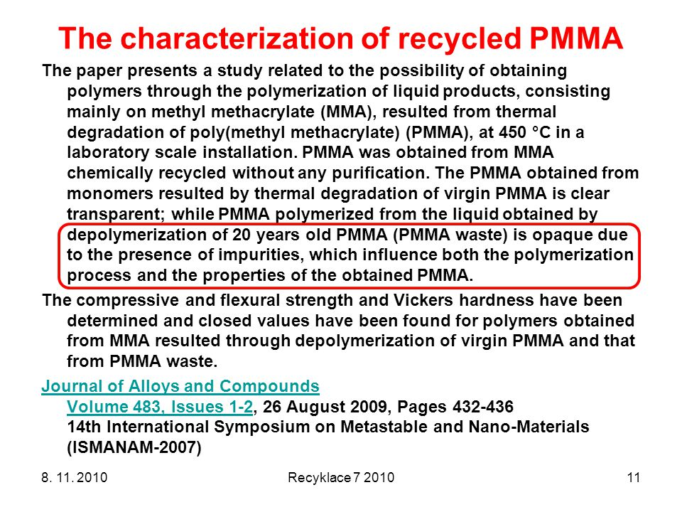 The characterization of recycled PMMA
