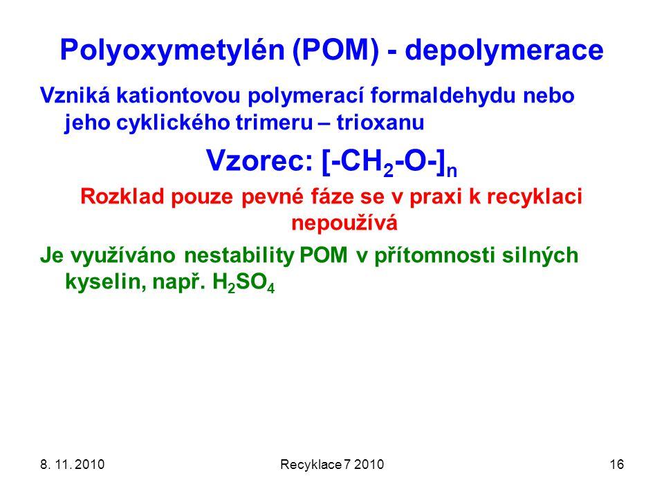 Polyoxymetylén (POM) - depolymerace