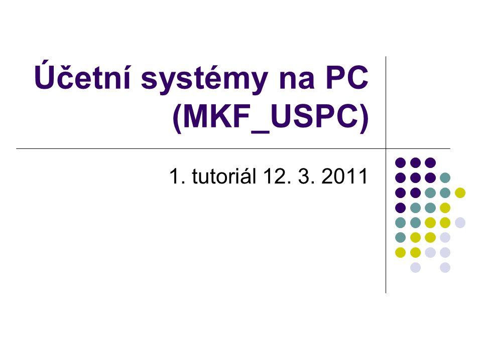 Účetní systémy na PC (MKF_USPC)