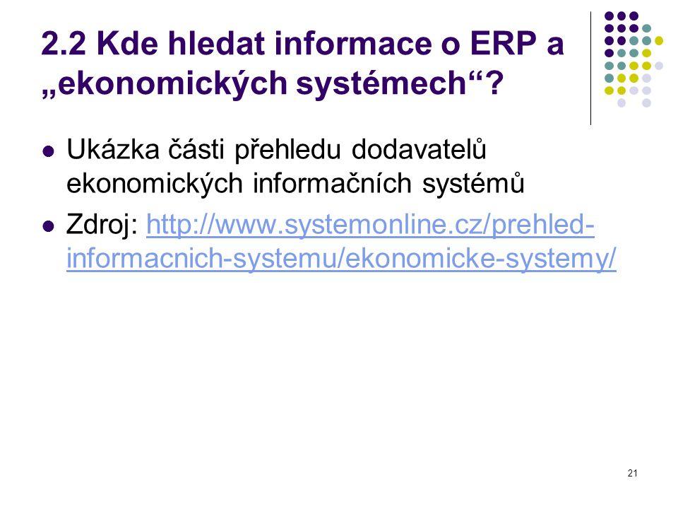 """2.2 Kde hledat informace o ERP a """"ekonomických systémech"""