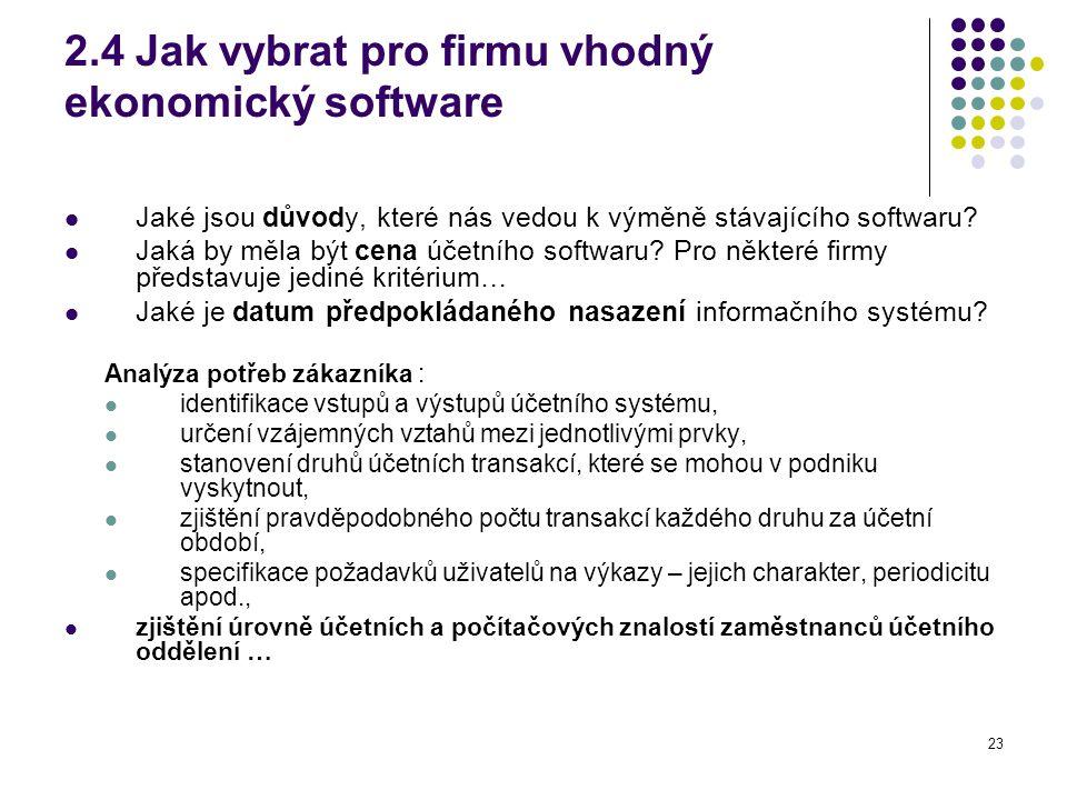 2.4 Jak vybrat pro firmu vhodný ekonomický software