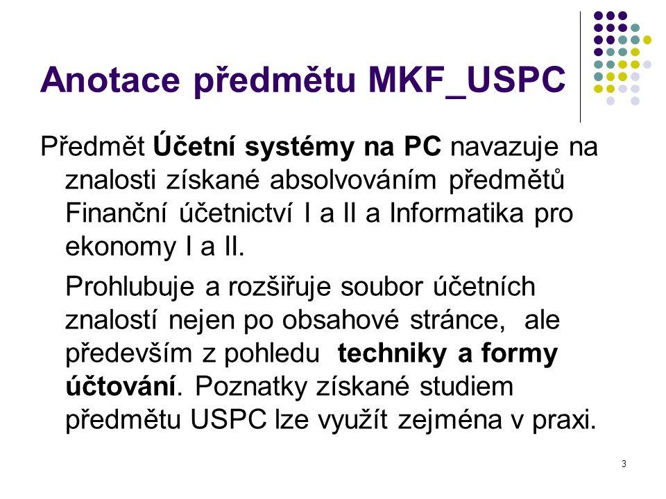 Anotace předmětu MKF_USPC