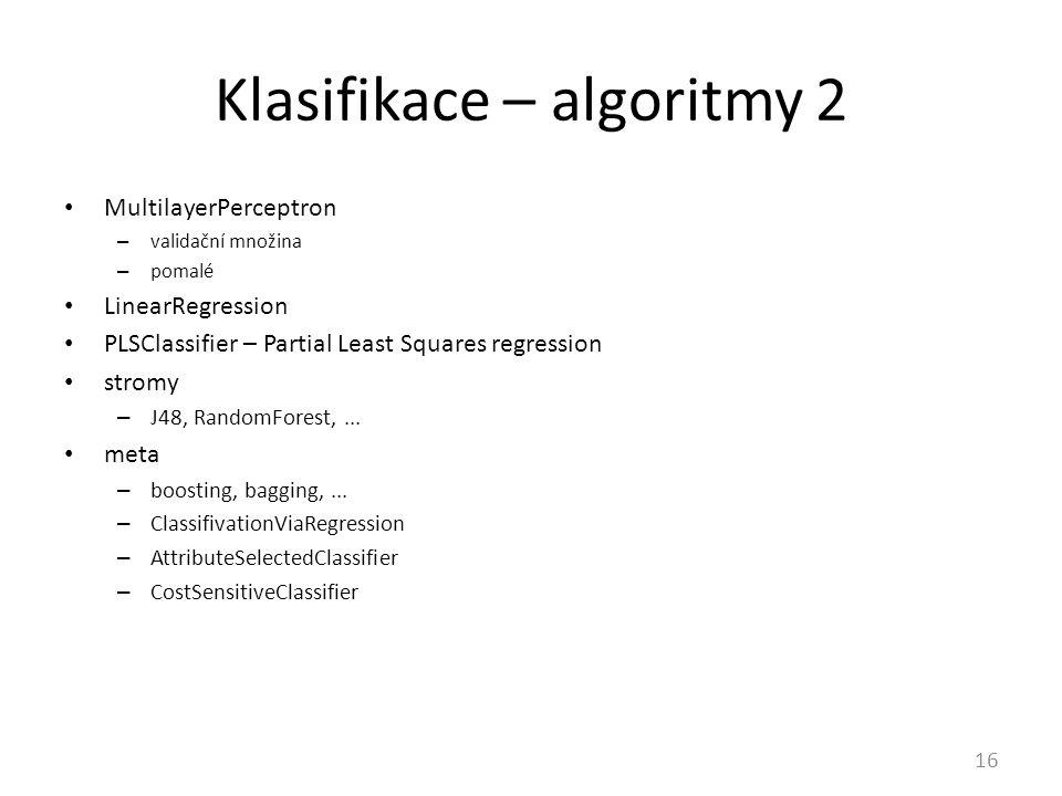 Klasifikace – algoritmy 2