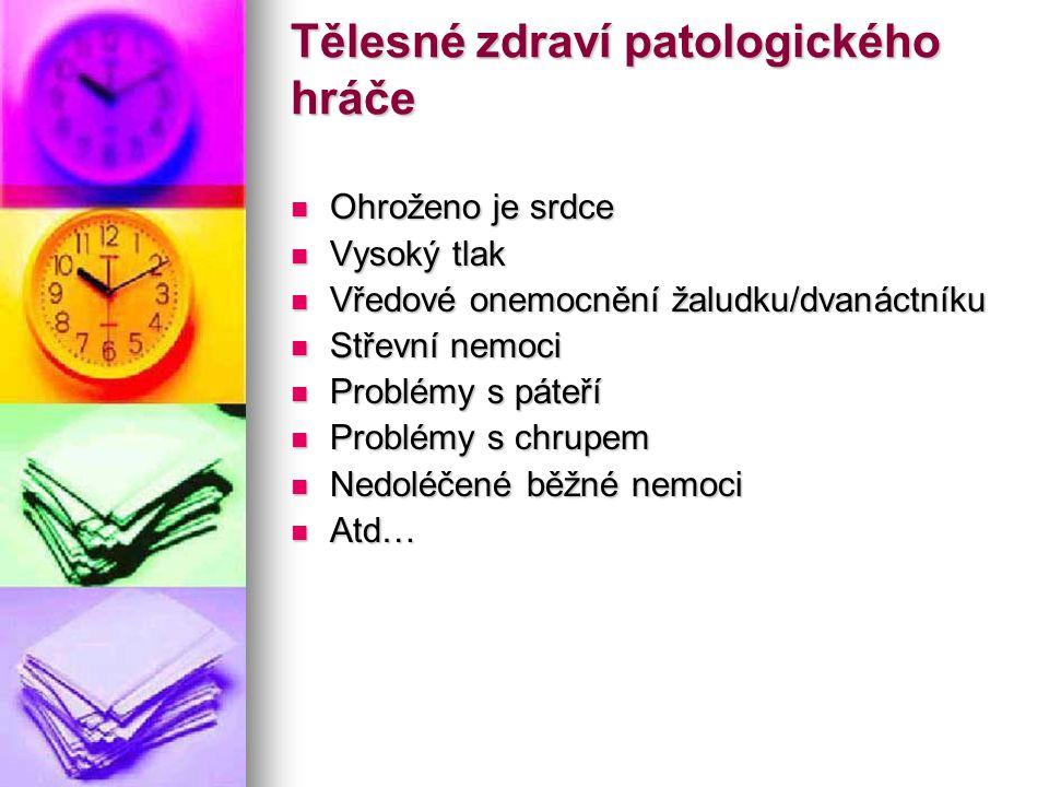 Tělesné zdraví patologického hráče
