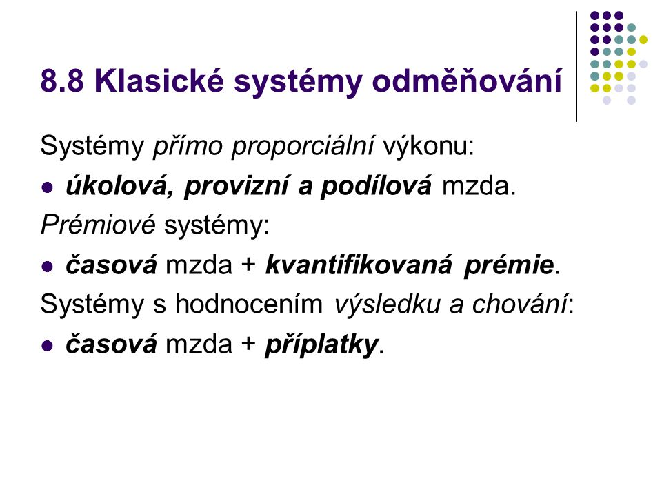 8.8 Klasické systémy odměňování