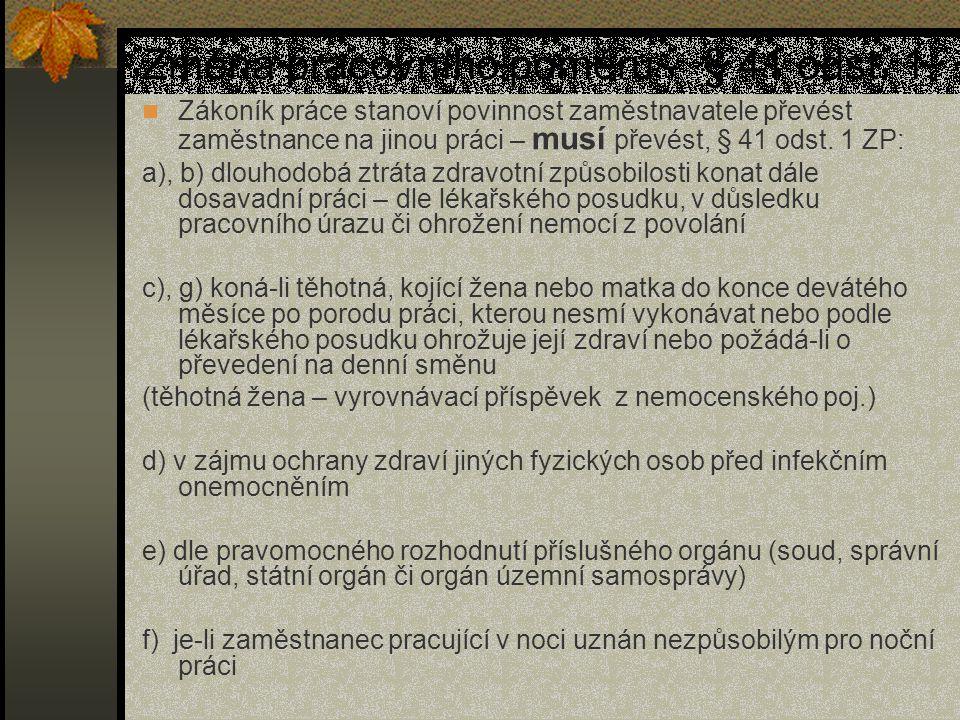 Změna pracovního poměru - § 41 odst. 1