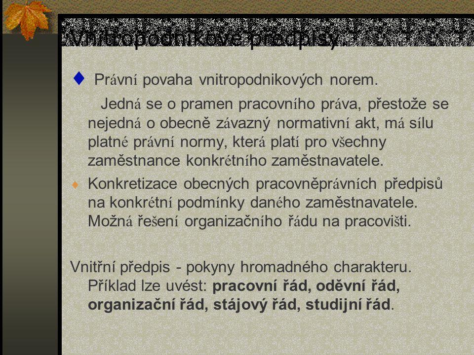 Vnitropodnikové předpisy.