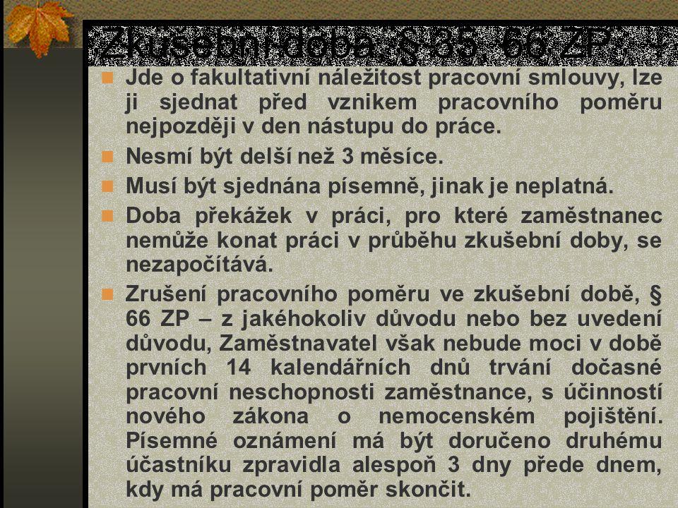 Zkušební doba, § 35, 66 ZP