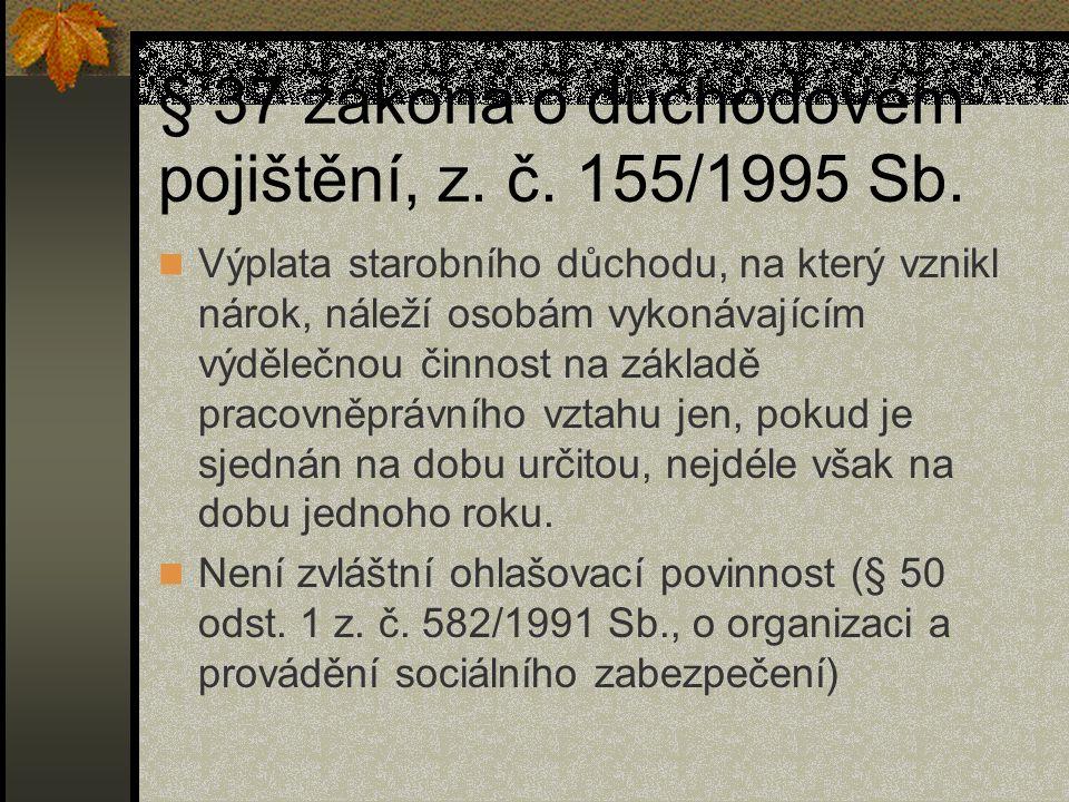 § 37 zákona o důchodovém pojištění, z. č. 155/1995 Sb.