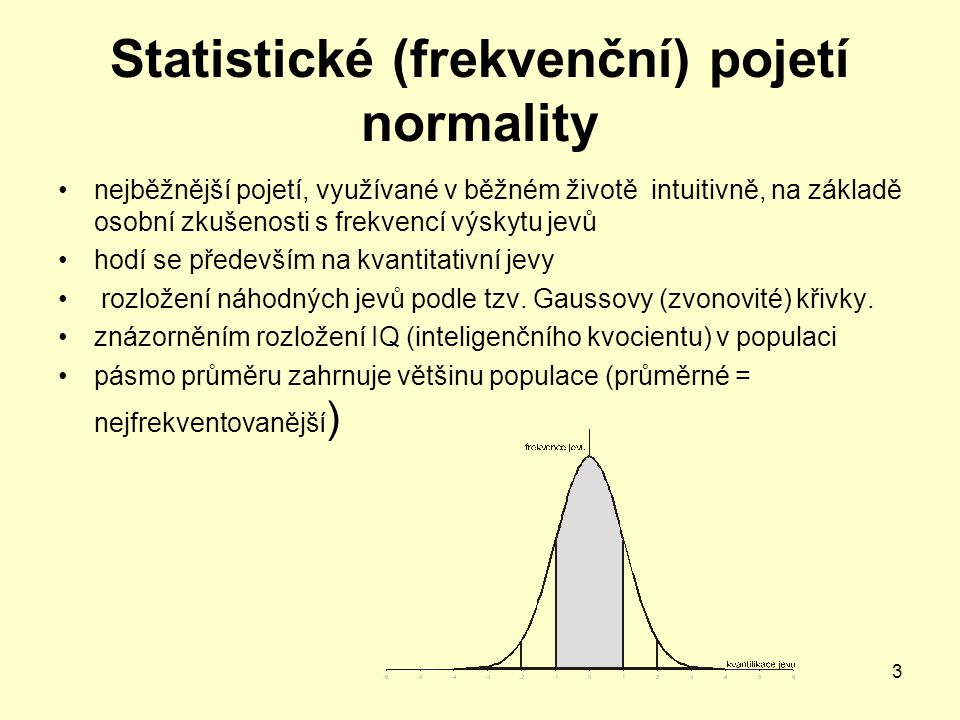 Statistické (frekvenční) pojetí normality