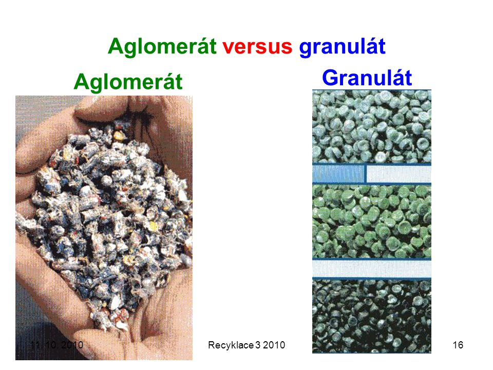 Aglomerát versus granulát