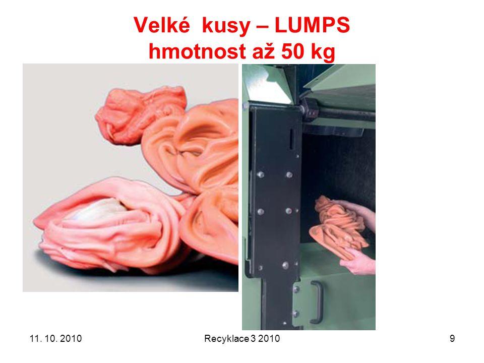 Velké kusy – LUMPS hmotnost až 50 kg