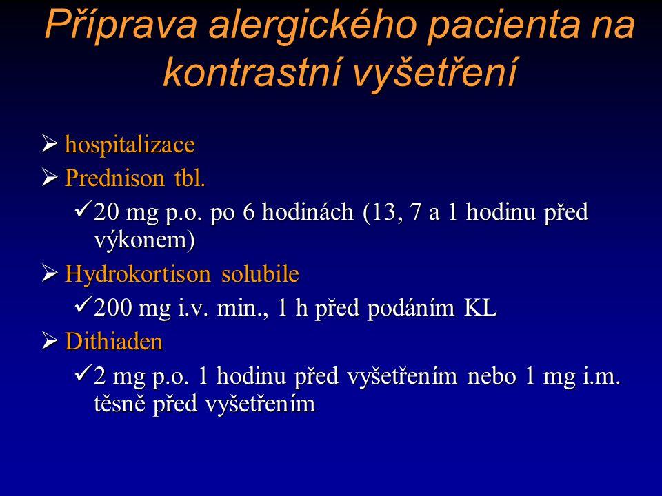 Příprava alergického pacienta na kontrastní vyšetření