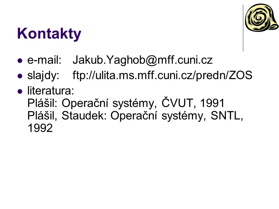 Kontakty e-mail: Jakub.Yaghob@mff.cuni.cz