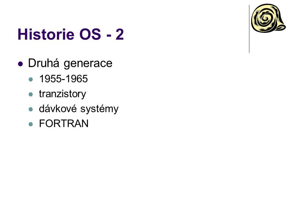 Historie OS - 2 Druhá generace 1955-1965 tranzistory dávkové systémy