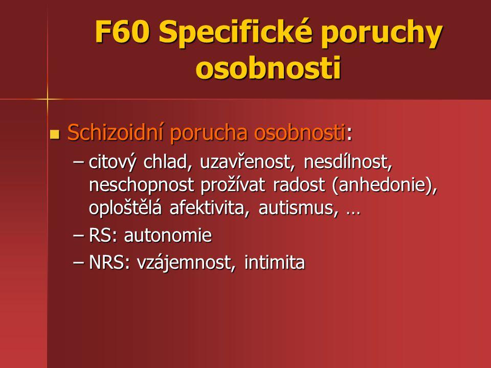 F60 Specifické poruchy osobnosti