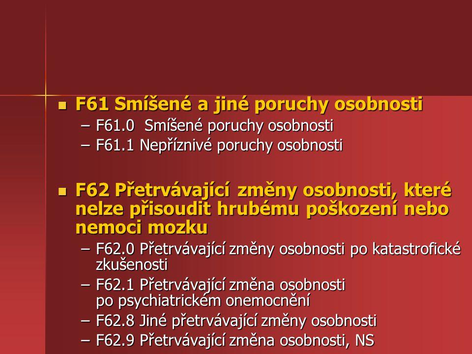 F61 Smíšené a jiné poruchy osobnosti