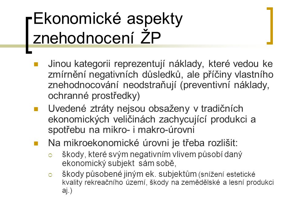 Ekonomické aspekty znehodnocení ŽP