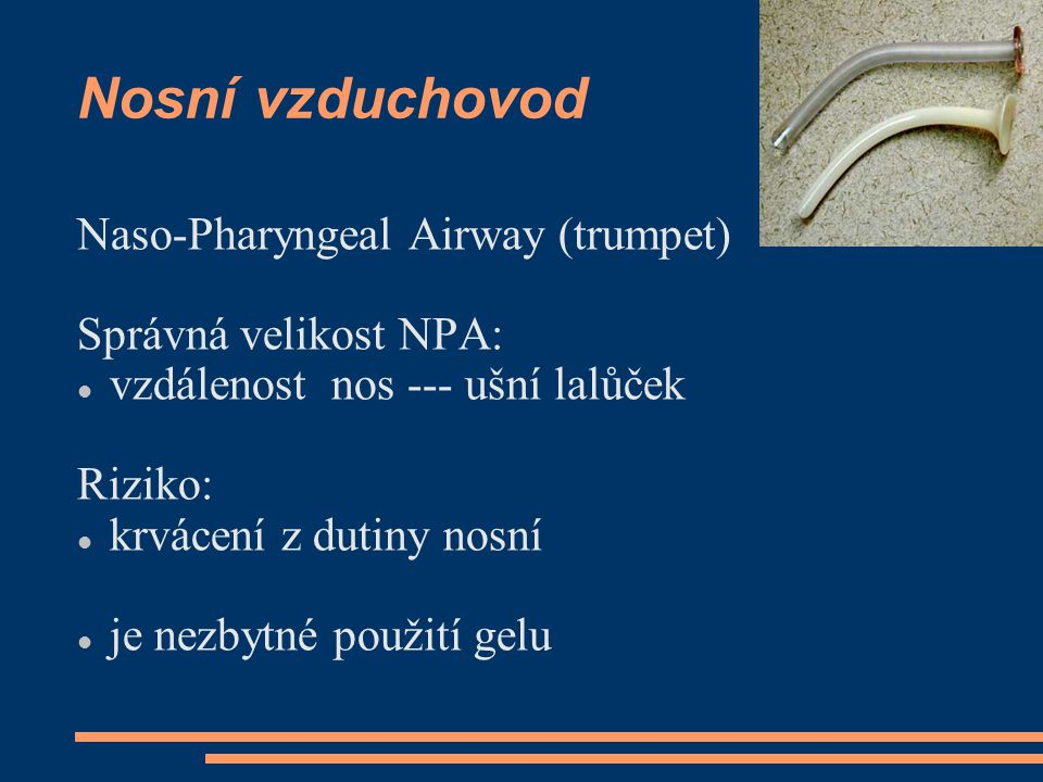 Nosní vzduchovod Naso-Pharyngeal Airway (trumpet)