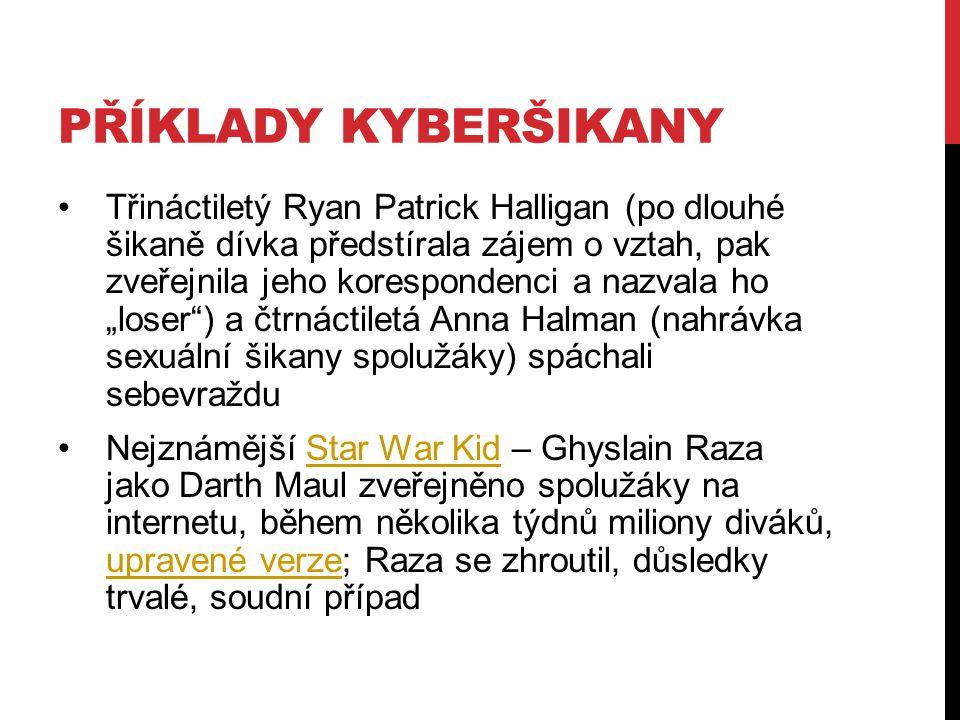 Příklady kyberšikany