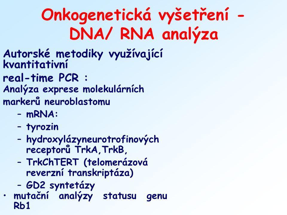 Onkogenetická vyšetření - DNA/ RNA analýza