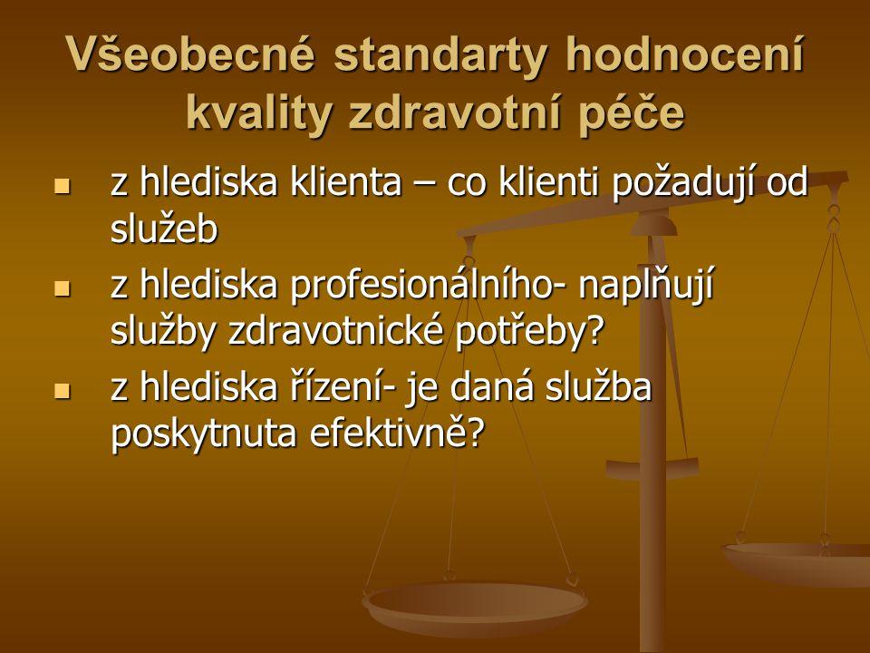 Všeobecné standarty hodnocení kvality zdravotní péče