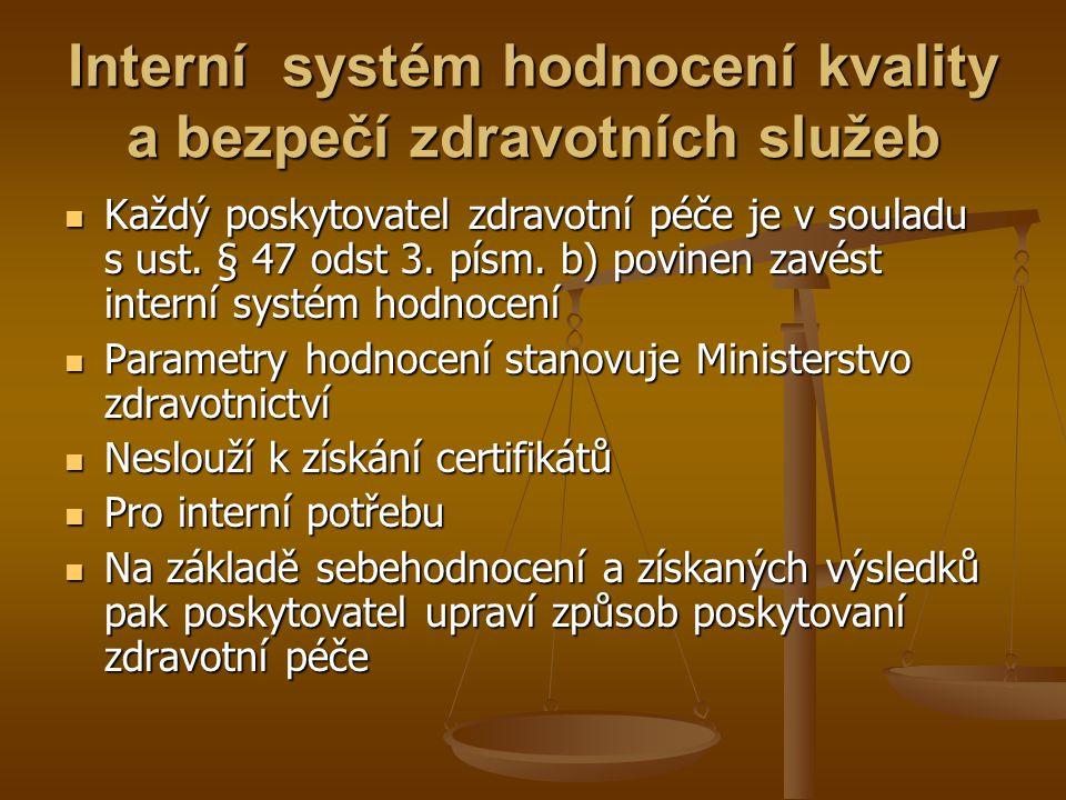 Interní systém hodnocení kvality a bezpečí zdravotních služeb