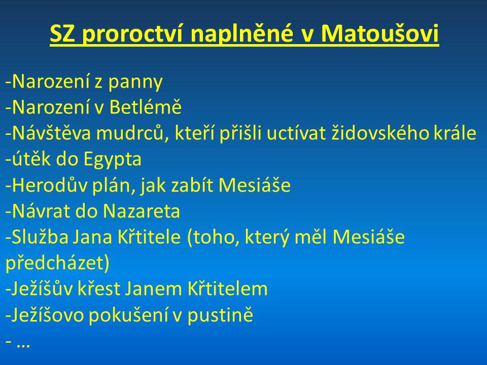 SZ proroctví naplněné v Matoušovi