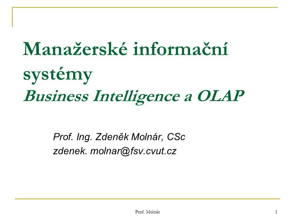 Manažerské informační systémy Business Intelligence a OLAP