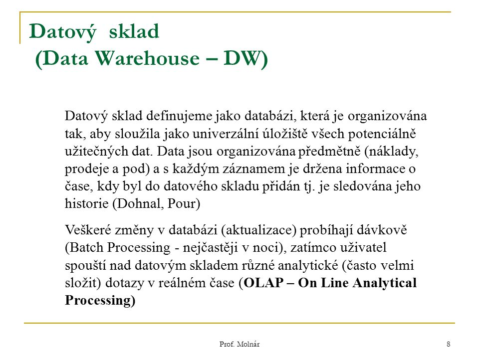 Datový sklad (Data Warehouse – DW)