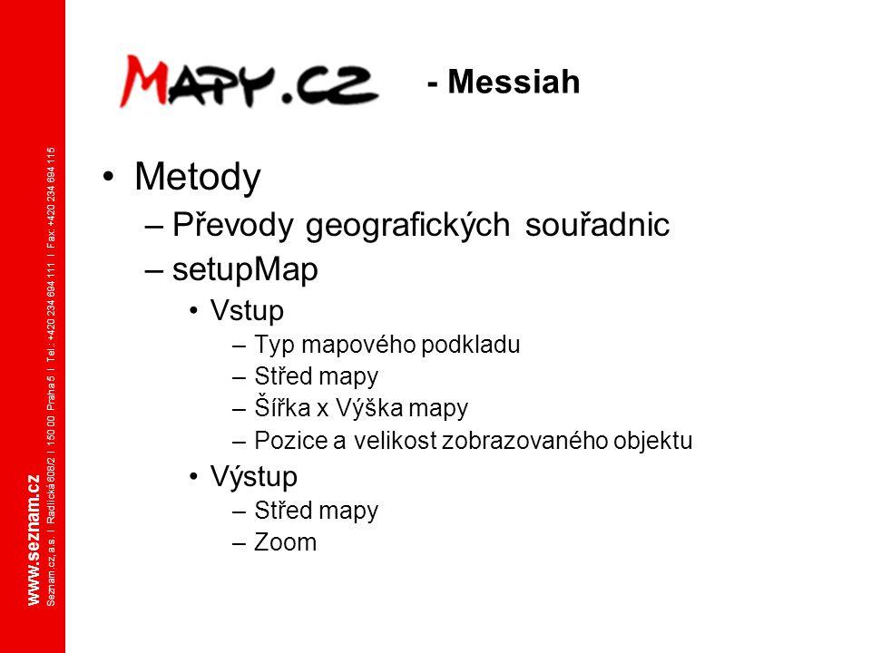 Metody - Messiah Převody geografických souřadnic setupMap Vstup Výstup