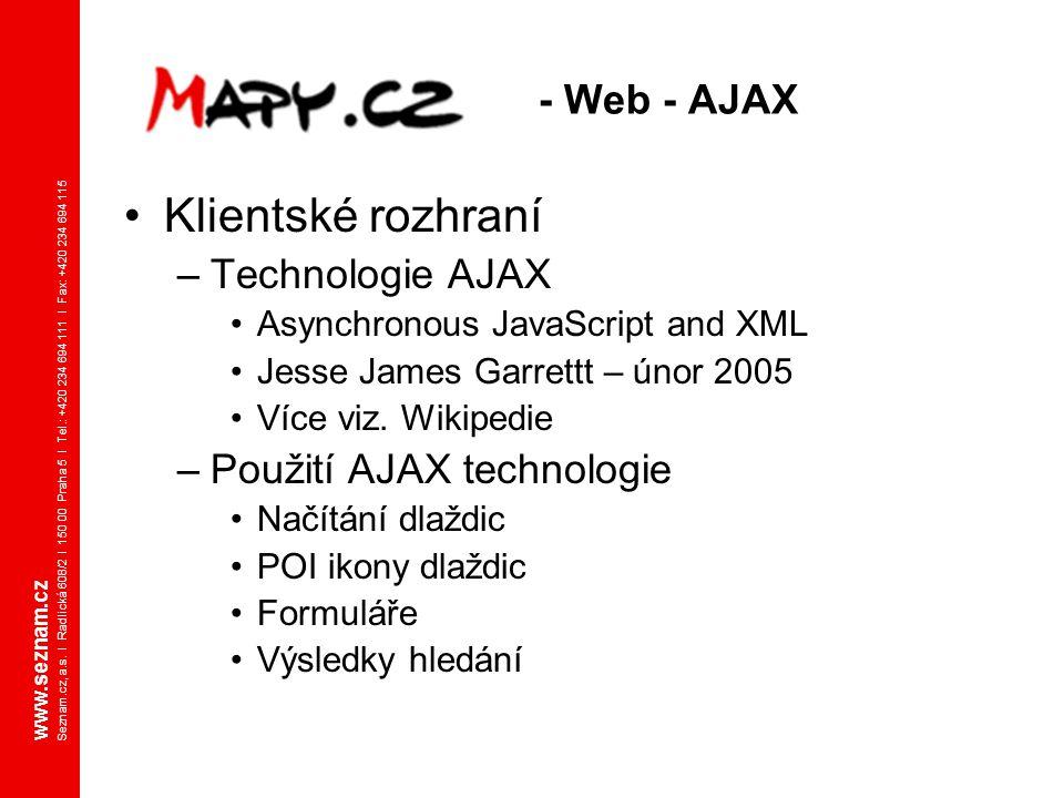 Klientské rozhraní - Web - AJAX Technologie AJAX