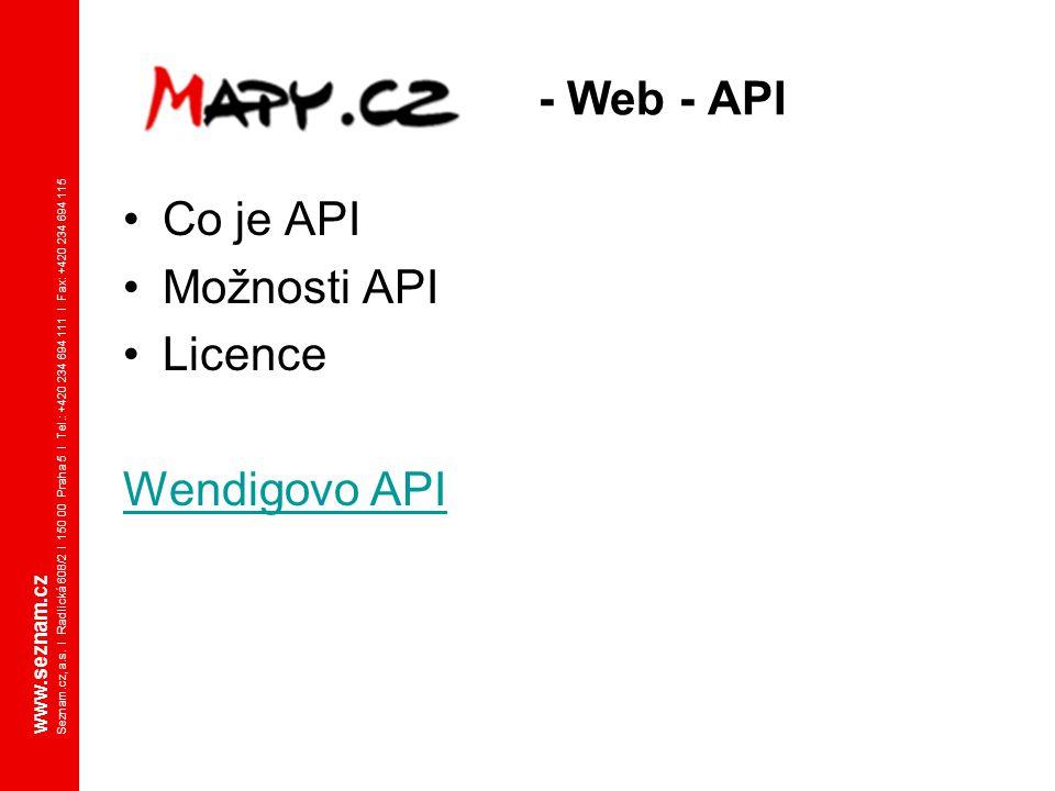 - Web - API Co je API Možnosti API Licence Wendigovo API