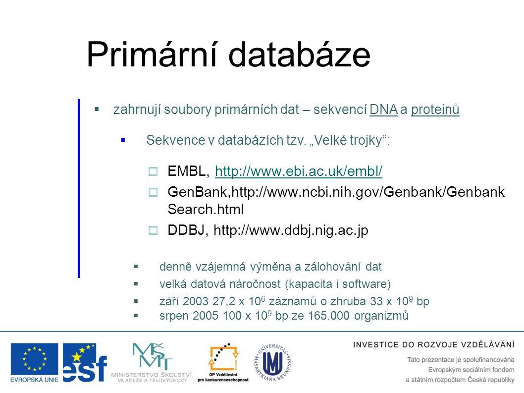 Primární databáze EMBL, http://www.ebi.ac.uk/embl/