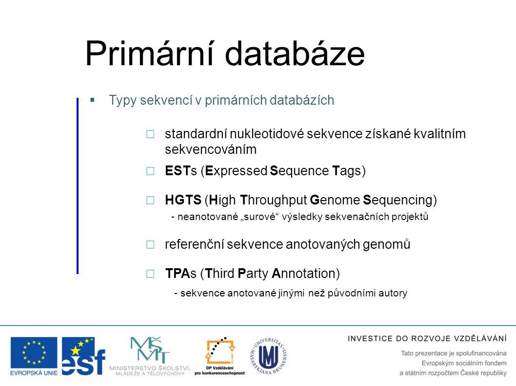 Primární databáze Typy sekvencí v primárních databázích
