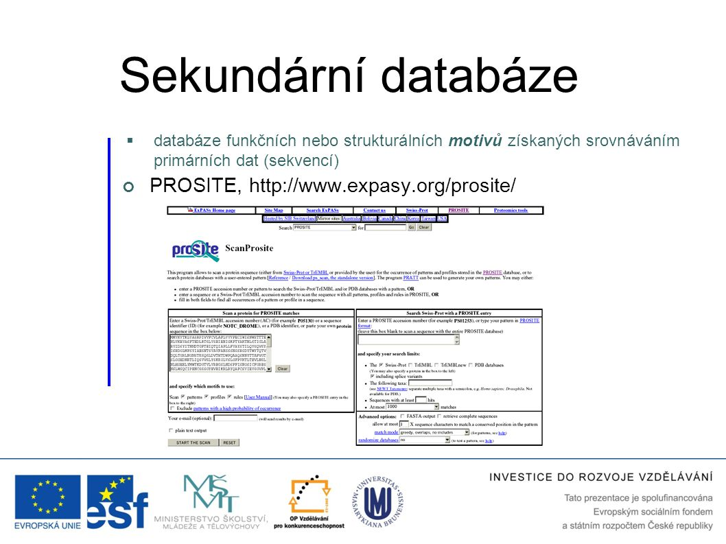 Sekundární databáze PROSITE, http://www.expasy.org/prosite/
