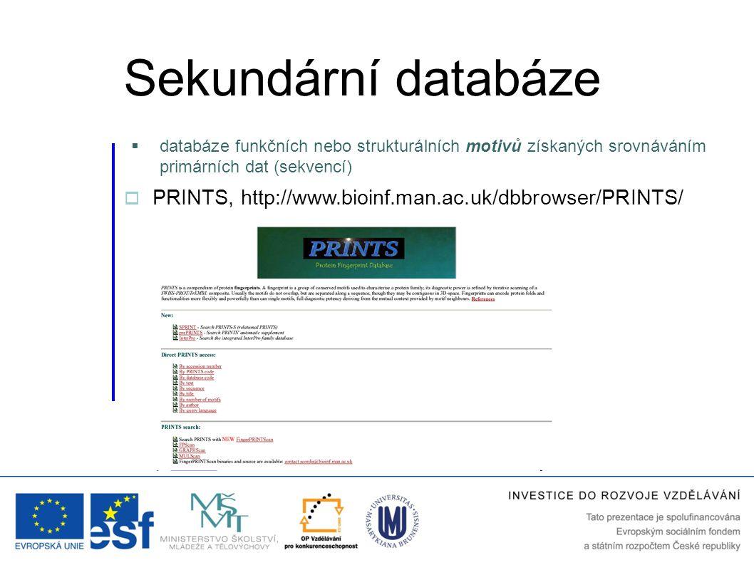 Sekundární databáze databáze funkčních nebo strukturálních motivů získaných srovnáváním primárních dat (sekvencí)