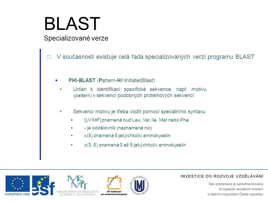 BLAST Specializované verze
