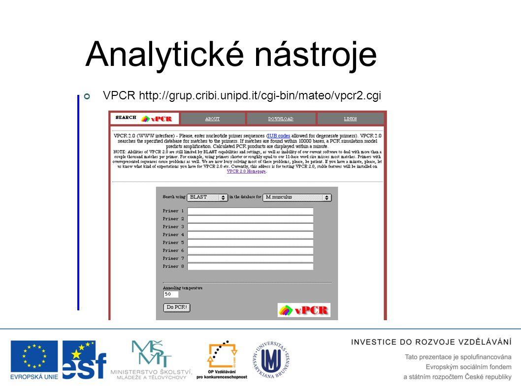 Analytické nástroje VPCR http://grup.cribi.unipd.it/cgi-bin/mateo/vpcr2.cgi