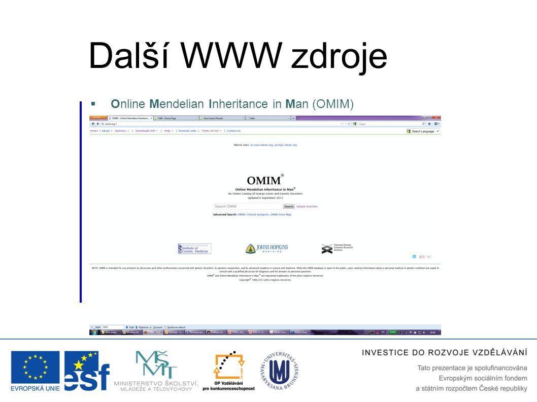 Další WWW zdroje Online Mendelian Inheritance in Man (OMIM)