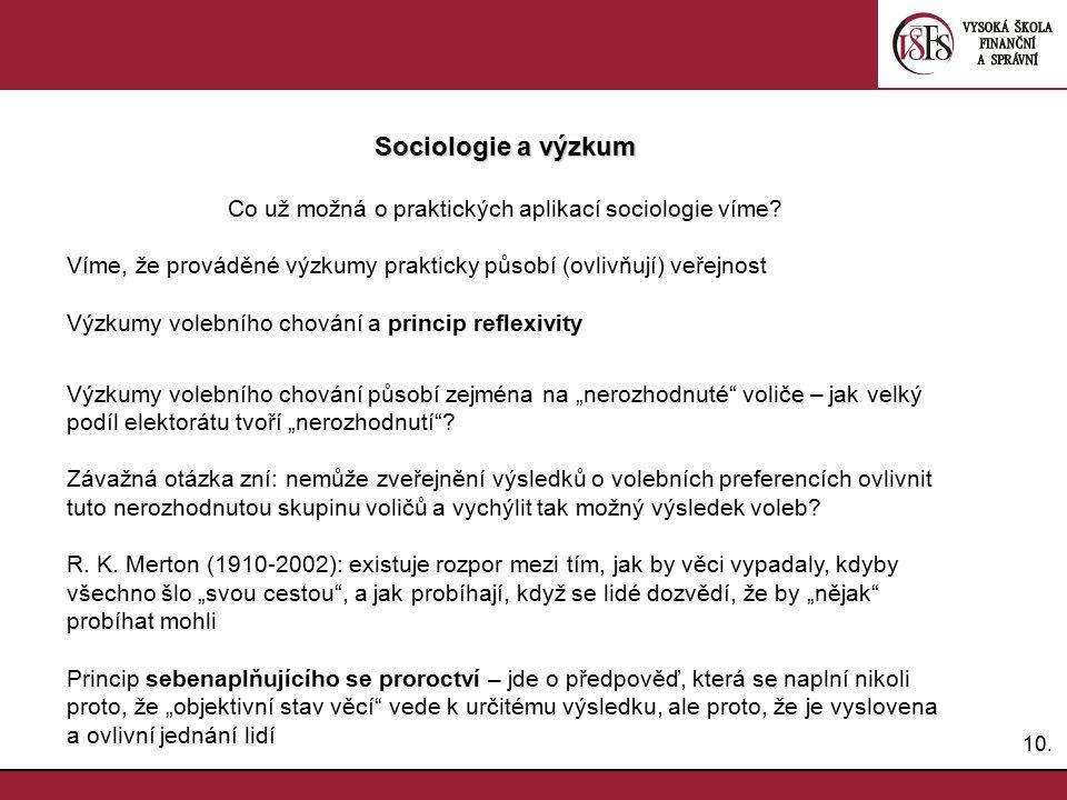 Co už možná o praktických aplikací sociologie víme